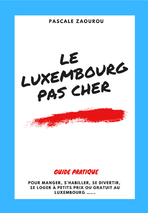 Guide « Le Luxembourg pas cher »